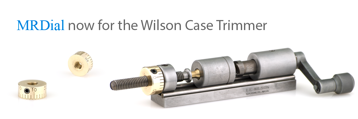MRDial for the Wilson Case Trimmer